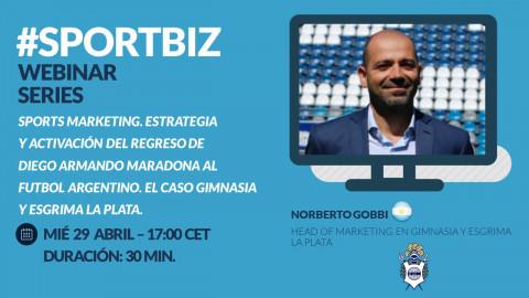 Replay Webinar Series by #SPORTBIZ: Estrategia del regreso de Maradona al fútbol argentino: el caso GELP.