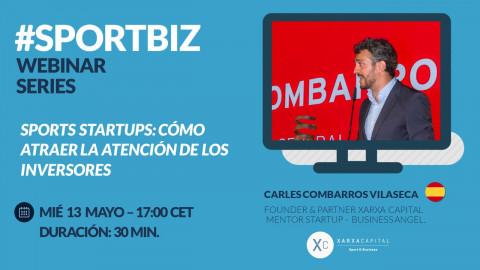 Replay WEBINAR SERIES by #SPORTBIZ: Cómo atraer la atención de los inversores?