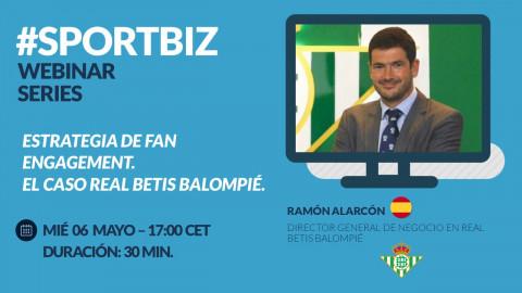 Replay WEBINAR SERIES by #SPORTBIZ: Estrategia de fan engagement el caso Real Betis Balompié